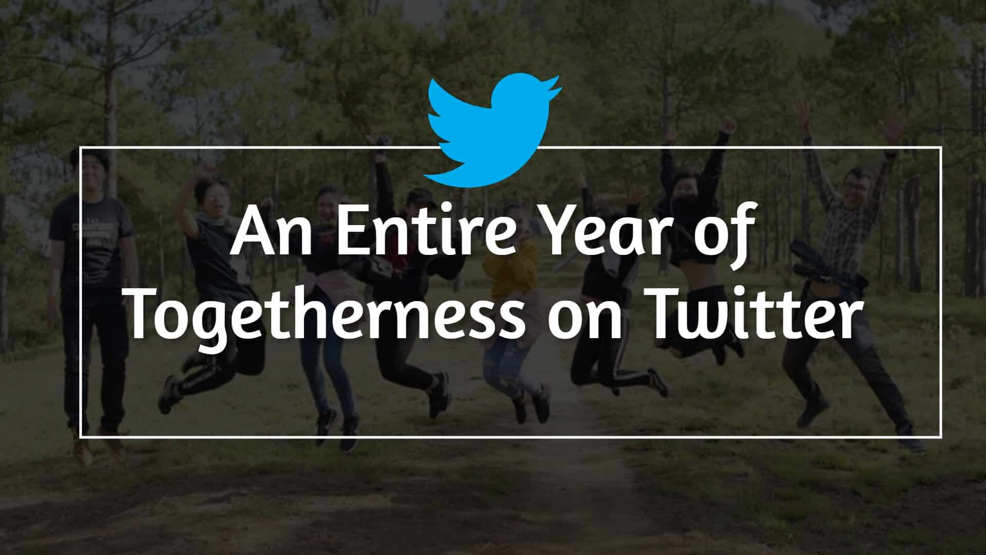 An Entire Year of Togetherness on Twitter